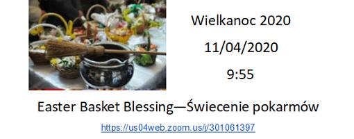 Easter Blessing Święcenie Pokarmów WIelkanocnych  2020
