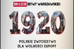 Stulecie Bitwy Warszawskiej Battle of Warsaw 1920